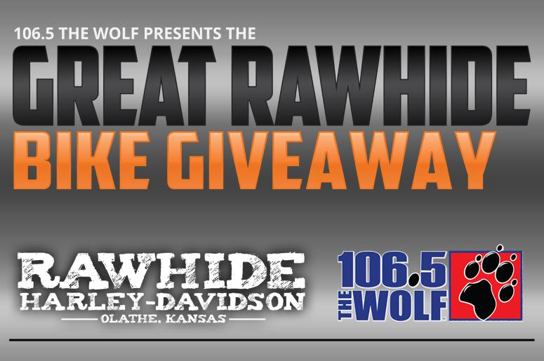106.5 The Wolf and Rawhide Harley Davidson of Olathe, give one lucky WOLF listener a brand new Harley Davidson!