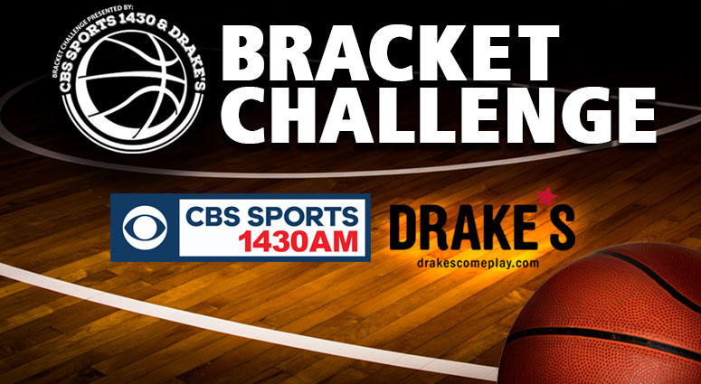 CBS Sports 1430 Basketball Bracket Challenge presented by Drake's