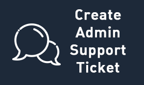 Create Admin Support Ticket