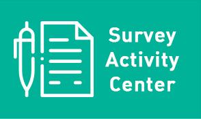 Survey Activity Center