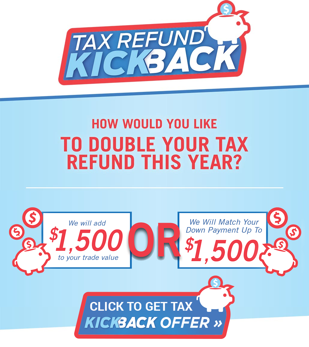 Anderson Ford Lincoln will match your tax refund up to $1,500