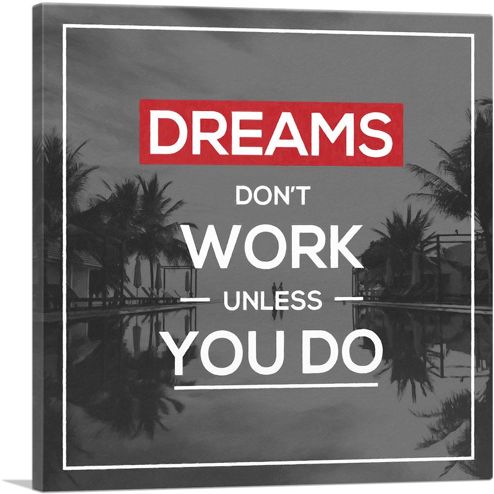 Artcanvas Dreams Don T Work Unless You Do Motivational Canvas Art Print Ebay
