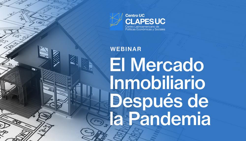 Seminario CLAPES UC: El Mercado Inmobiliario Después de la Pandemia