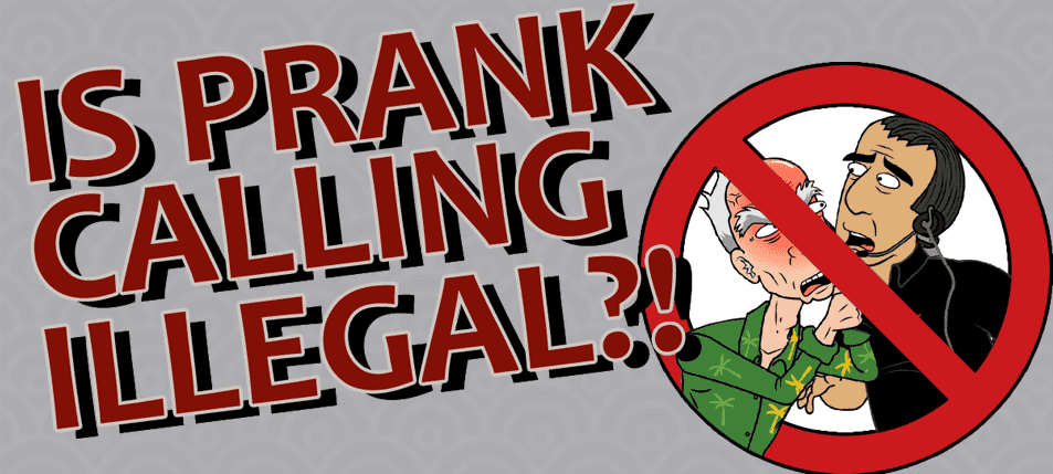 Is Prank Calling Illegal?