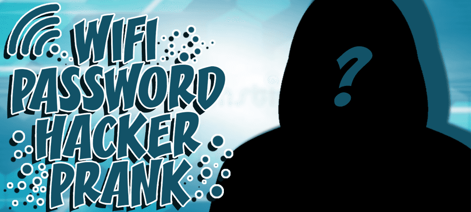 Pranking 101: Wifi Password Hacker Prank