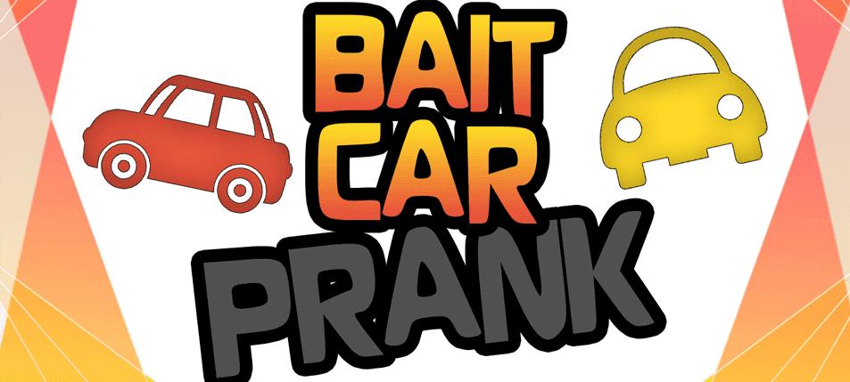 Pranking 101: Bait Car Prank