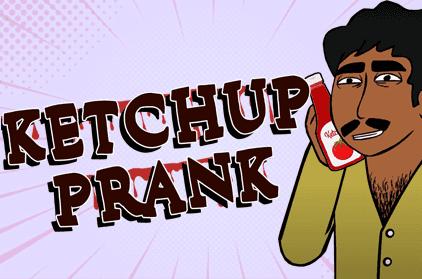 Pranking 101: Ketchup Prank