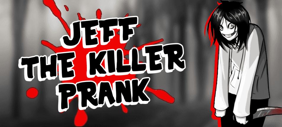 Pranking 101: Jeff the Killer Prank