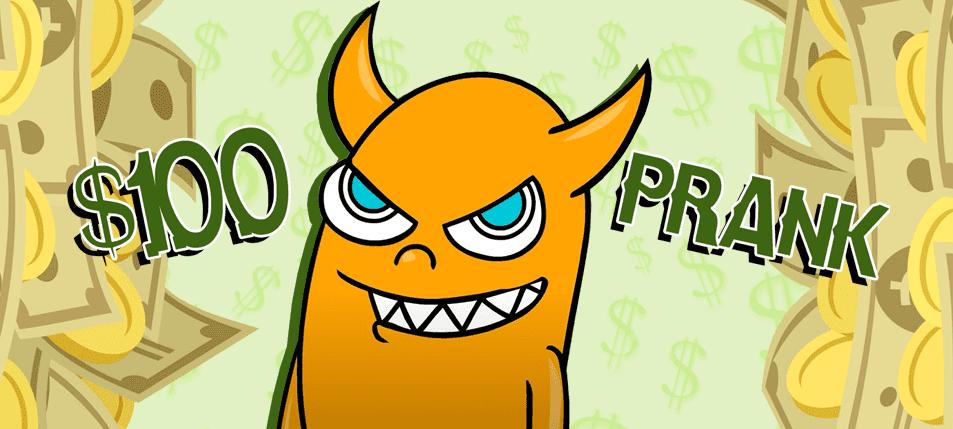 Pranking 101: 100 Dollar Bill Prank