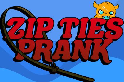 Pranking 101: Zip Ties Prank