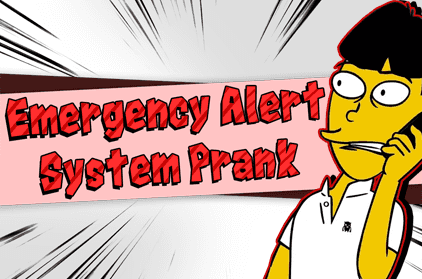 Emergency Alert System Prank: The Ultimate Guide