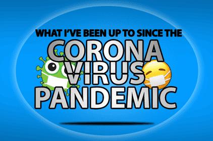 How I'm Making the Best of the Coronavirus Pandemic