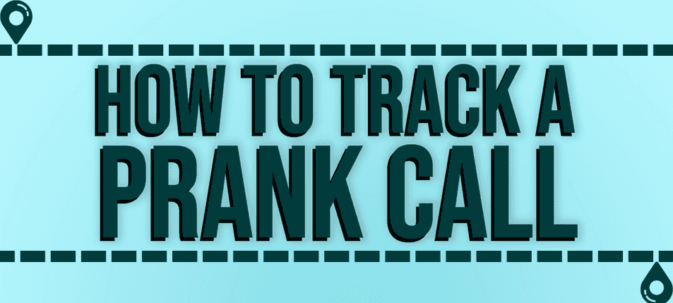 How to Track a Prank Call with Ownage Pranks
