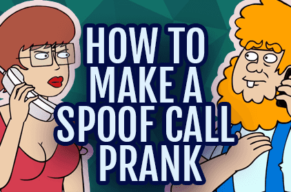 Ownage Pranks Teaches You How to Make a Spoof Call Prank without Getting into Trouble
