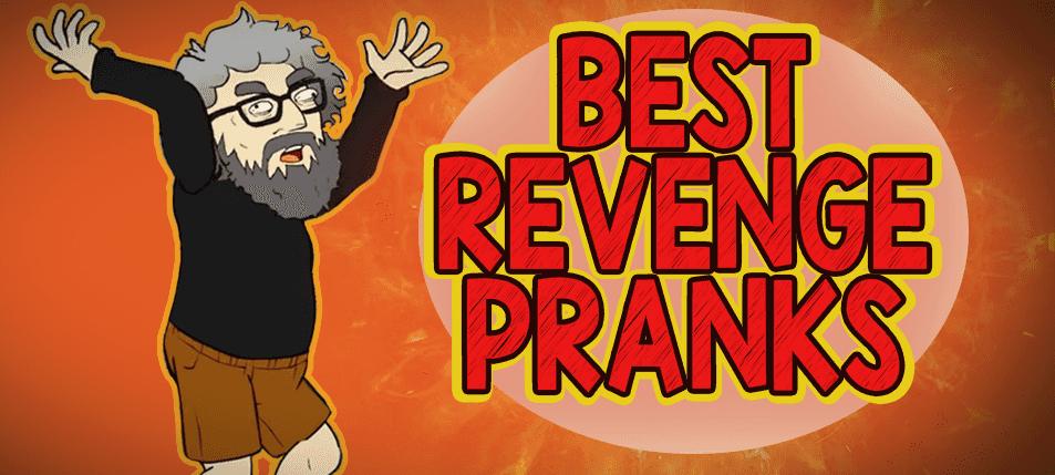 16 of the Best Revenge Pranks Online!