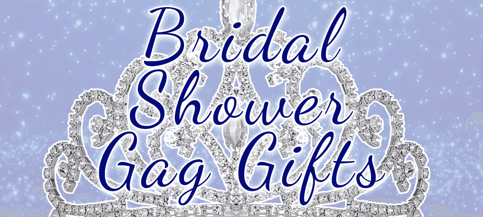 Tying the Knot With a Twist: Best Bridal Shower Gag Gifts