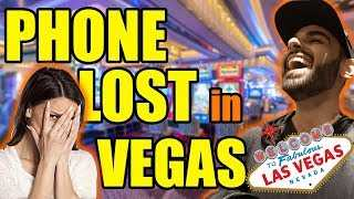 Finding a Lost Phone in Vegas (freakout)