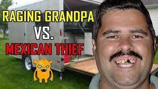 Raging Grandpa vs. Mexican Thief (cops arrive)