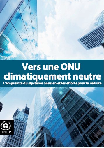 Moving Towards a Climate Neutral UN 2009 (French)-flyer