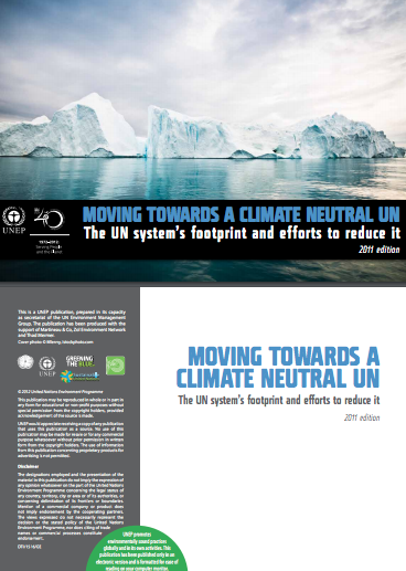 Moving Towards a Climate Neutral UN 2011