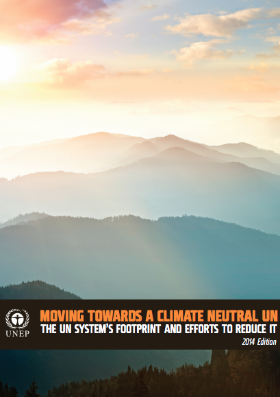 Moving Towards a Climate Neutral UN 2014