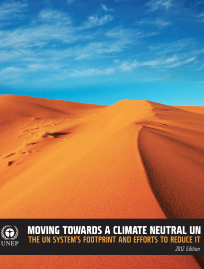 Moving Towards a Climate Neutral UN 2012 - brochure