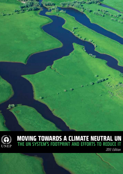Moving Towards a Climate Neutral UN 2013-brochure