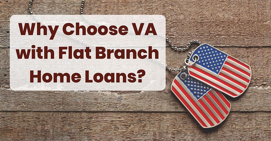 Why Choose a VA Home Loan