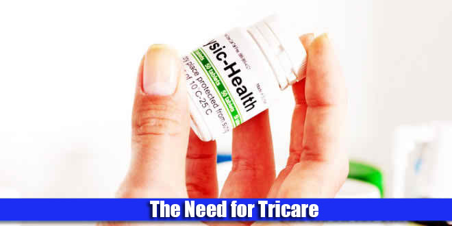 Need of tricare