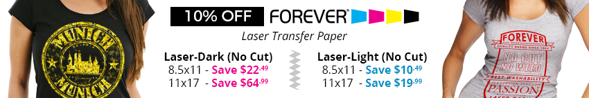 10% OFF Forever Laser Transfer Paper