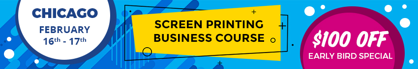 CHICAGO Screen Printing Business Course