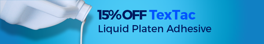 15% OFF Tex Tac Platen Adhesive