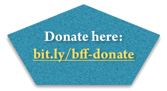 Give a gift to BFF! —a 501©3 charity