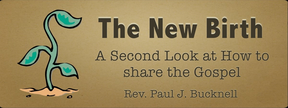 The New Birth & Evangelism