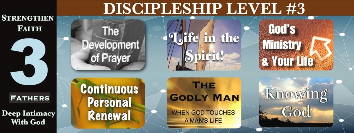 Discipleship 3 Leveret: Develop intimacy with God and strengthen faith