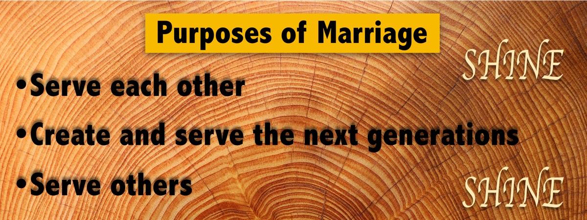 Three purposes of marriage
