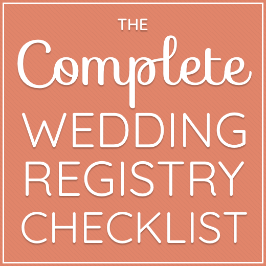 The Complete Wedding Registry Checklist