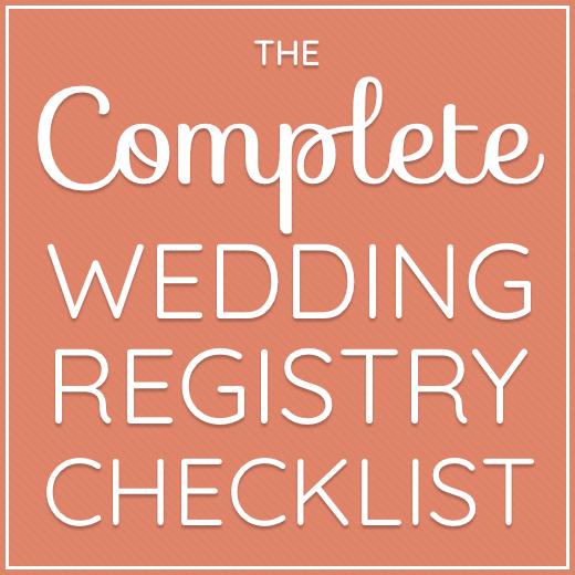 The Complete Wedding Registry Checklist