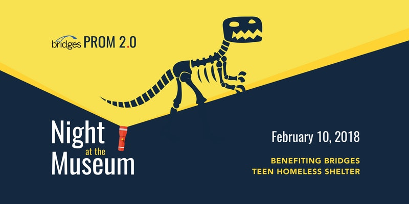 Bridges Prom 2.0 - Night at the Museum - February 10, 2018