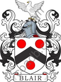 Blair Family Crest, Coat of Arms and Name History