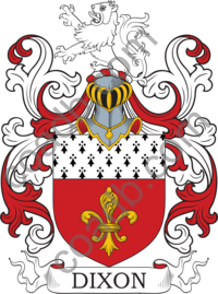 Dixon Family Crest, Coat of Arms and Name History