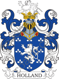 Holland Family Crest, Coat of Arms and Name History