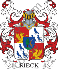 Rieck Family Crest, Coat of Arms and Name History