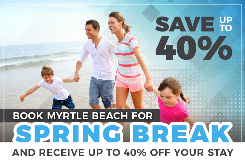 Spring Break - 40% Off