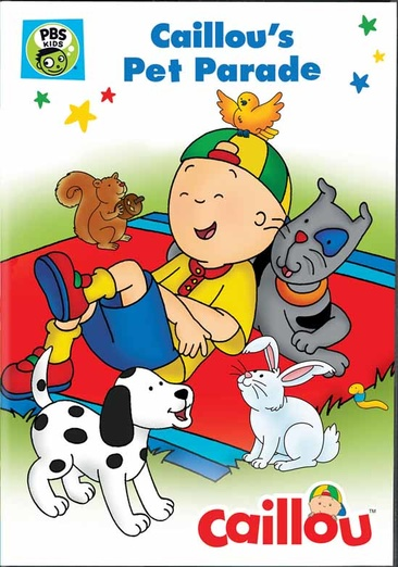 Image for Caillou-Caillous Pet Parade (Dvd) from Circuit City