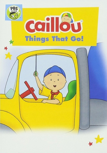 Image for Caillou-Things That Go (Dvd) from Circuit City