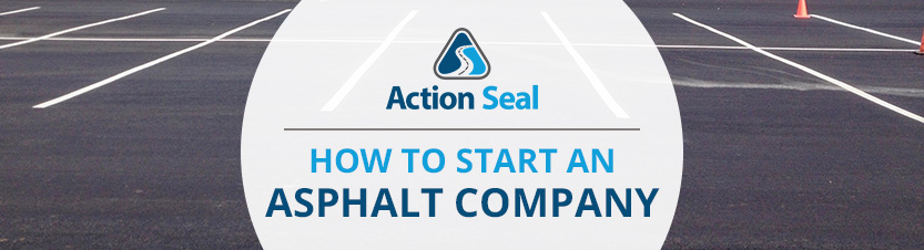 How to start an asphalt company