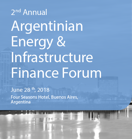 2nd Argentinian Energy & Infrastructure Finance Forum