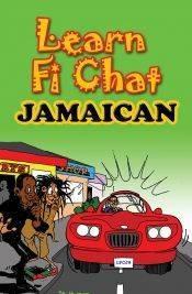 Learn Fi Chat Jamaican