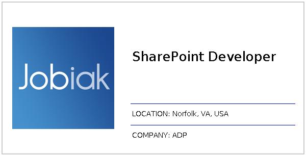 SharePoint Developer job at ADP in Norfolk, VA | Jobiak